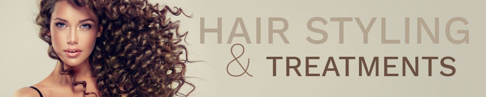 Hair styling & treatments